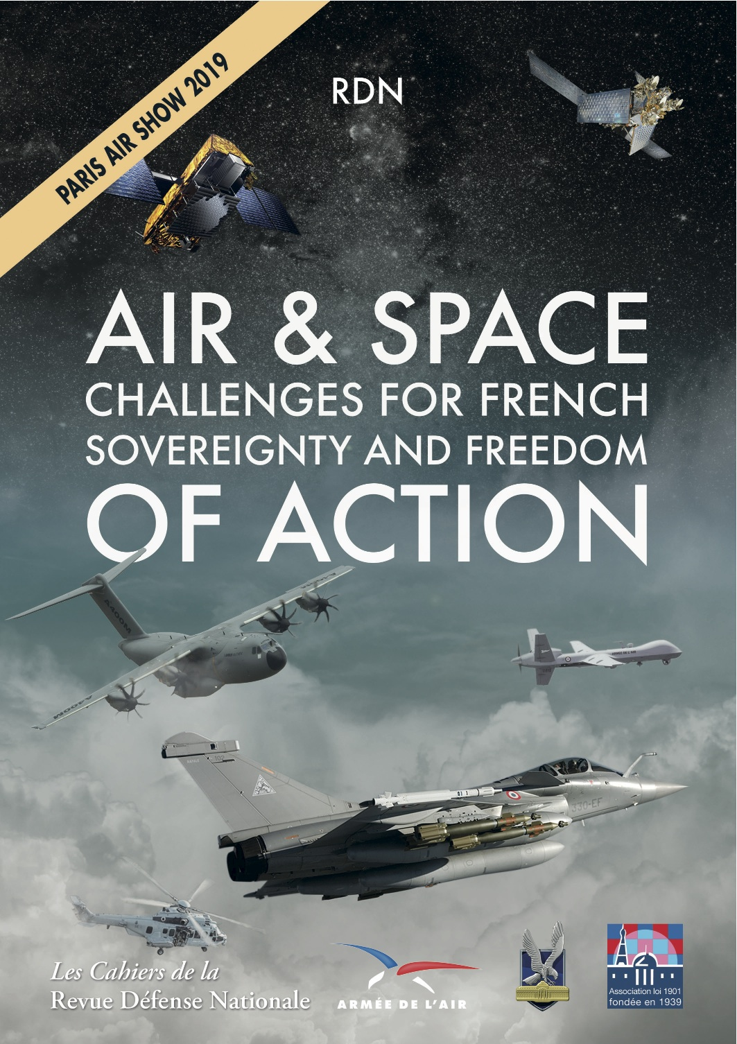 International Paris Air Show Le Bourget 2019—Air & Space Challenges for French Sovereignty and Freedom of Action