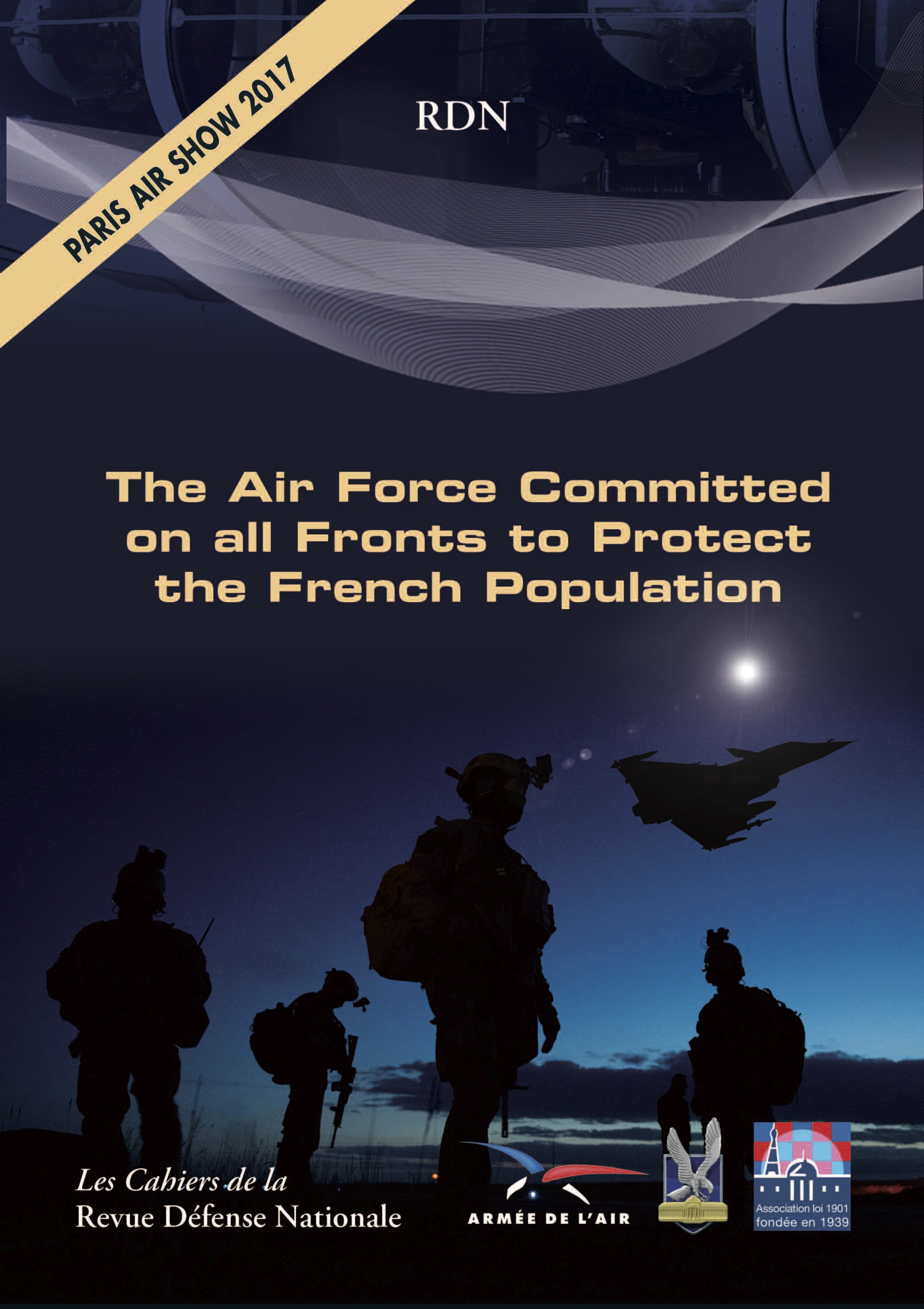 International Paris Air Show – Le Bourget 2017 - The Air Force Committed on all Fronts to Protect the French Population