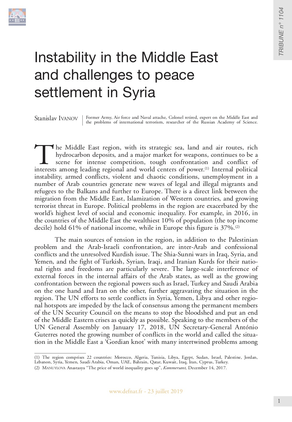 Instability in the Middle East region and challenges to peace settlement in Syria (T 1104)